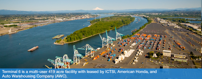 Terminal 6 is a multi-user, 419-acre facility operated by ICTSI Oregon.